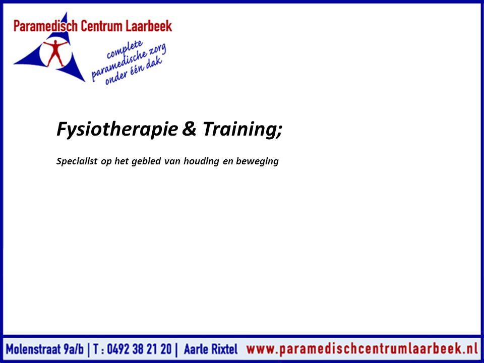 Fysiotherapie & Training;