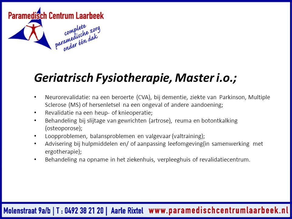 Geriatrisch Fysiotherapie, Master i.o.;