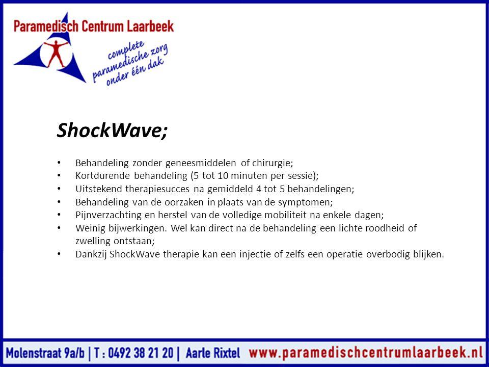 ShockWave; Behandeling zonder geneesmiddelen of chirurgie;