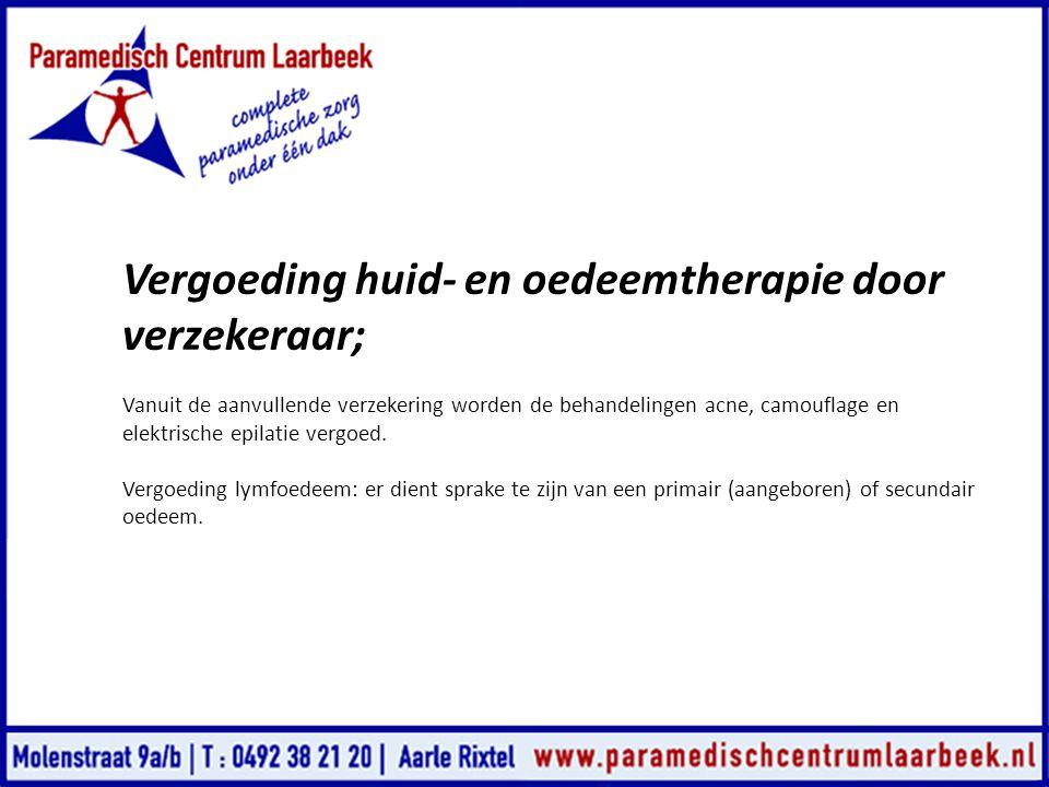 Vergoeding huid- en oedeemtherapie door verzekeraar;