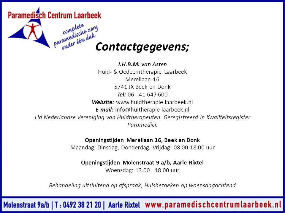 Contactgegevens; J.H.B.M. van Asten Huid- & Oedeemtherapie Laarbeek