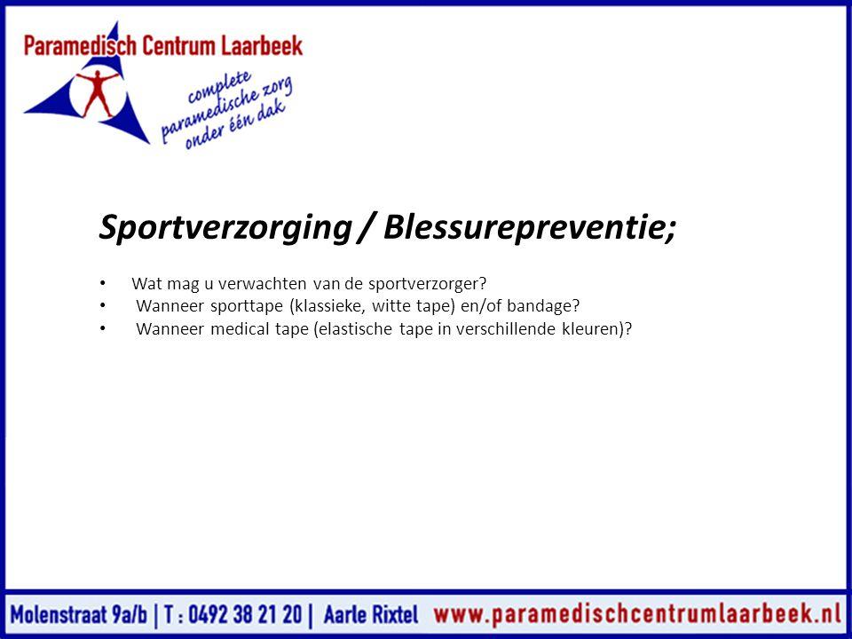 Sportverzorging / Blessurepreventie;