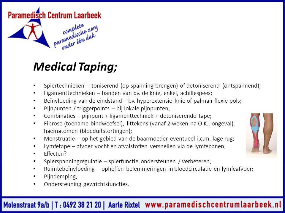 Medical Taping; Spiertechnieken – toniserend (op spanning brengen) of detoniserend (ontspannend);