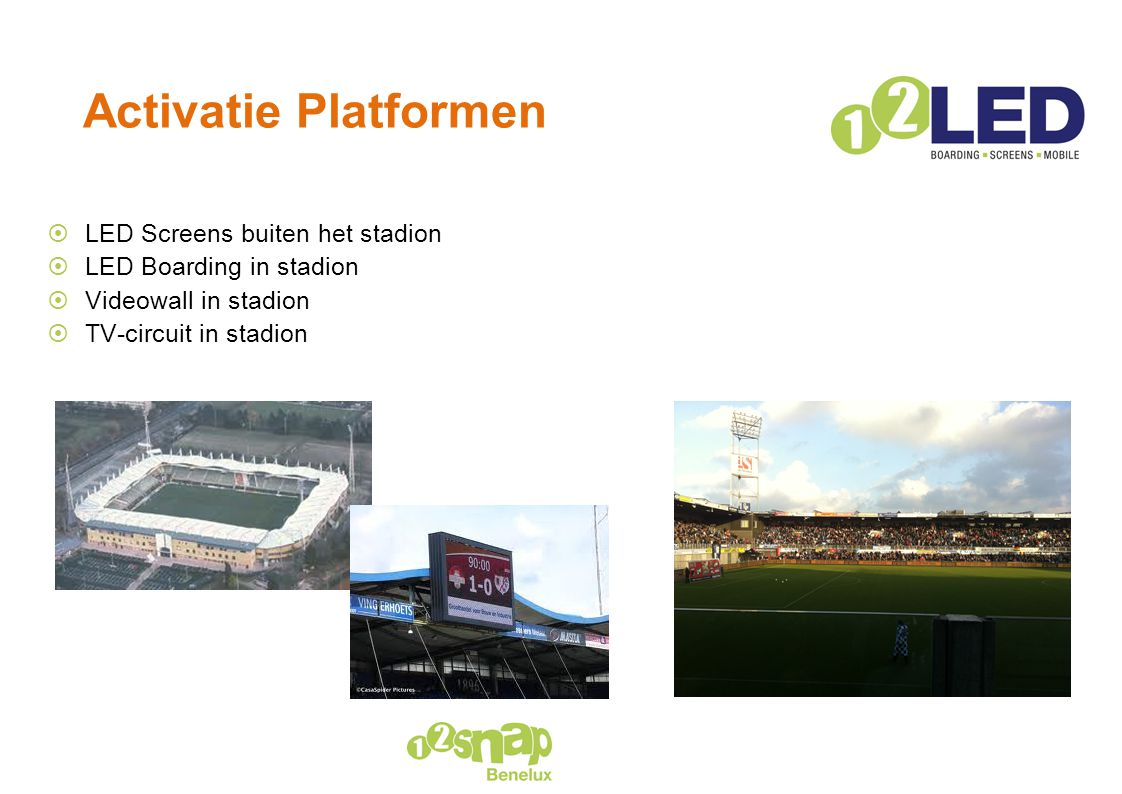 Activatie Platformen LED Screens buiten het stadion