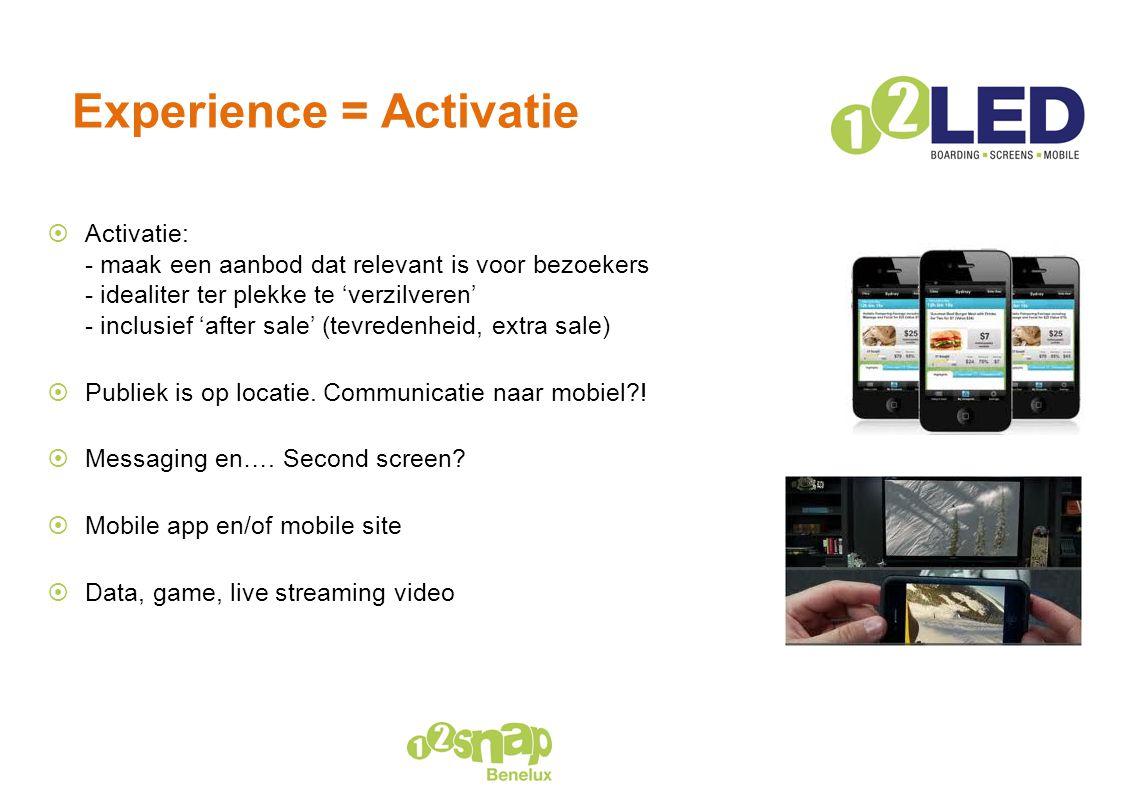 Experience = Activatie