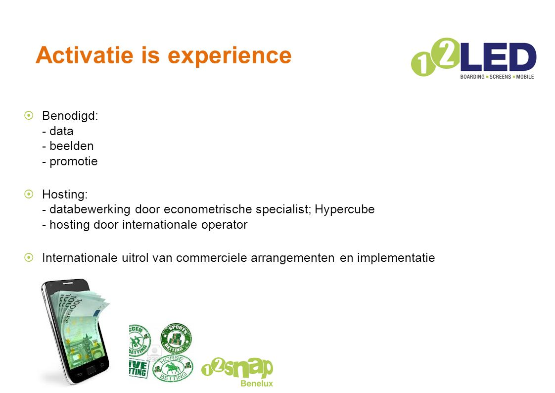 Activatie is experience