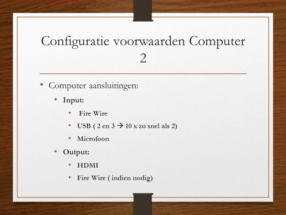 Configuratie voorwaarden Computer 2
