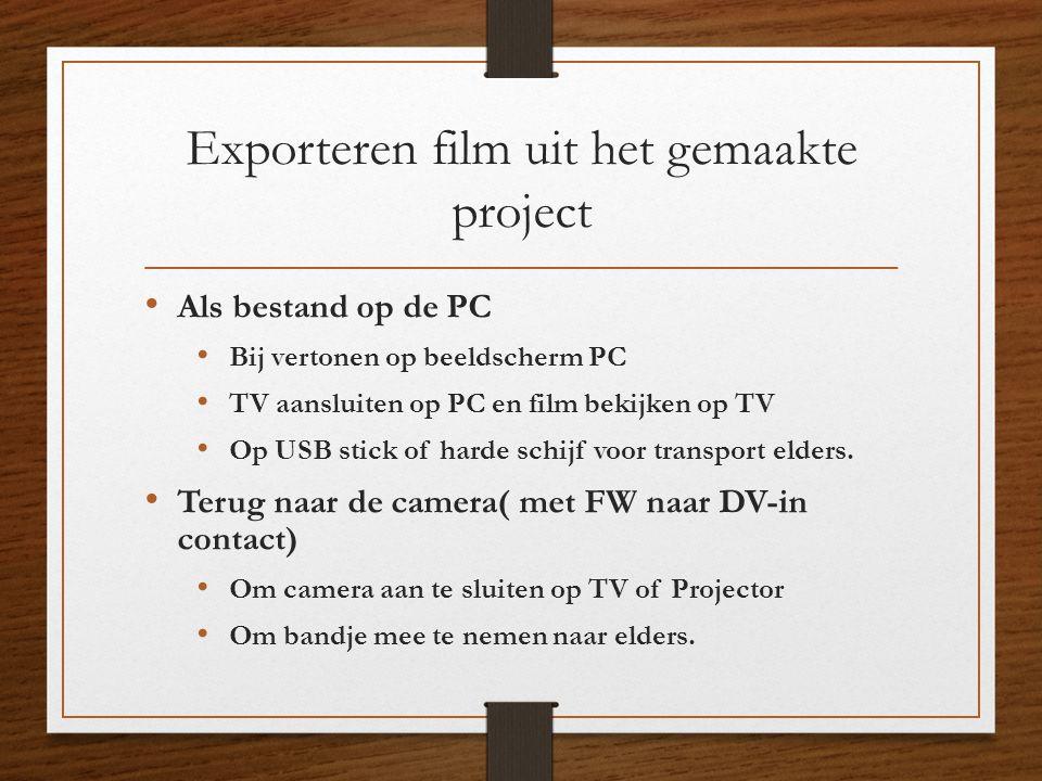 Exporteren film uit het gemaakte project
