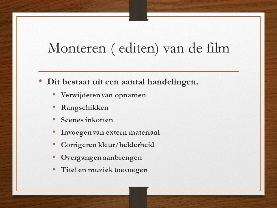 Monteren ( editen) van de film