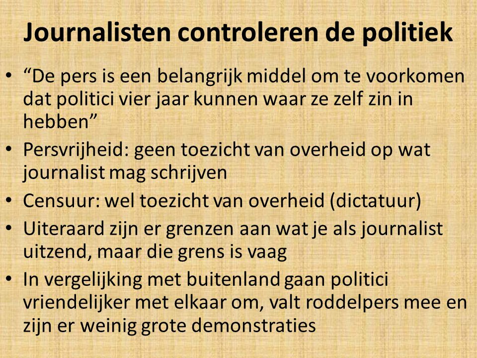 Journalisten controleren de politiek
