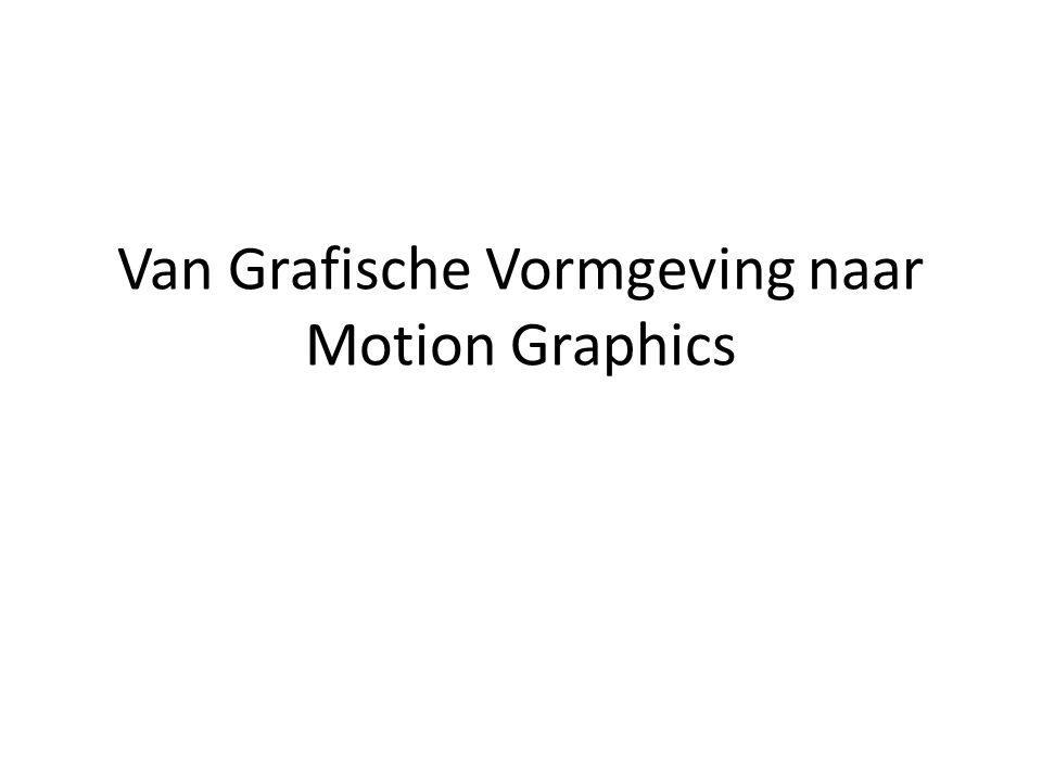 Van Grafische Vormgeving naar Motion Graphics