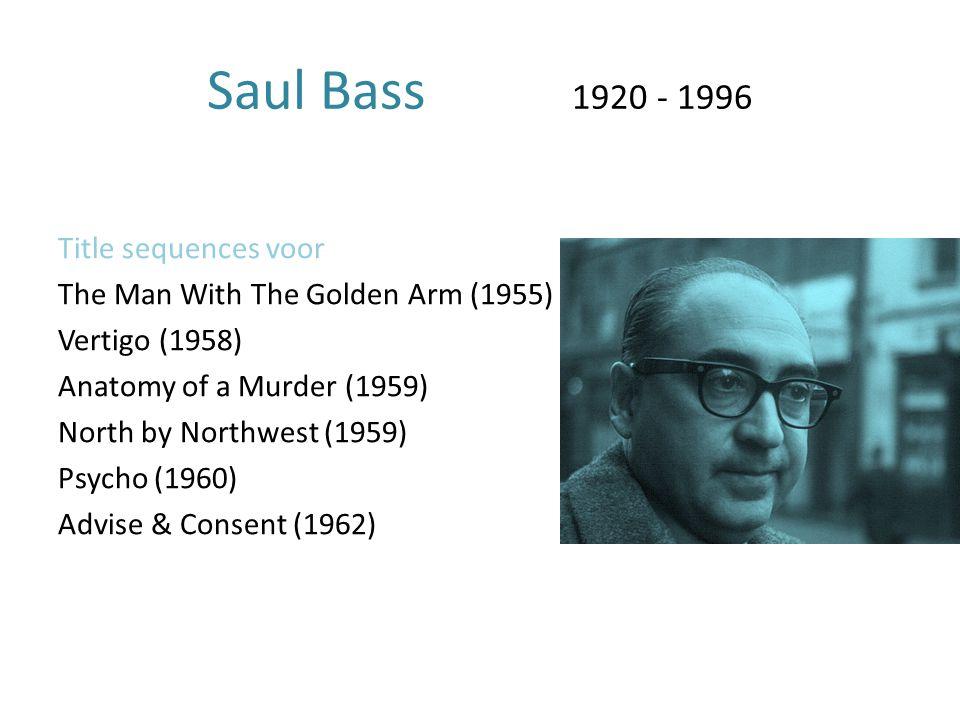 Saul Bass 1920 - 1996