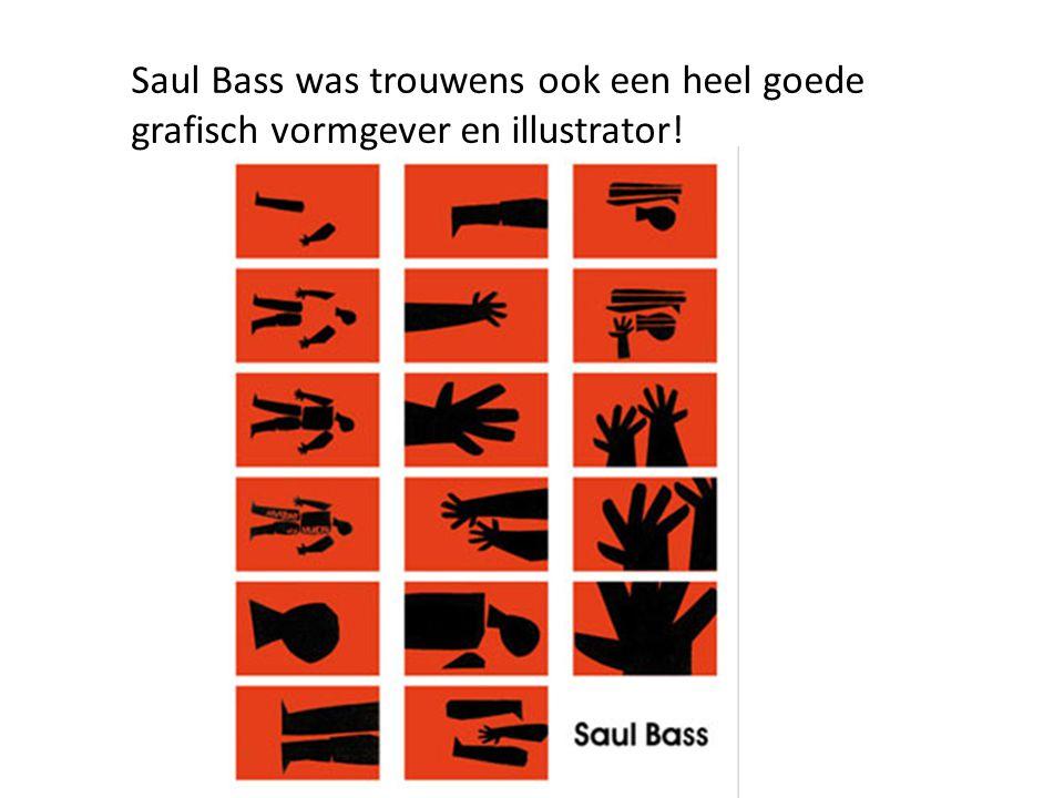 Saul Bass was trouwens ook een heel goede grafisch vormgever en illustrator!