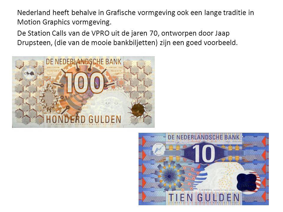 Nederland heeft behalve in Grafische vormgeving ook een lange traditie in Motion Graphics vormgeving.