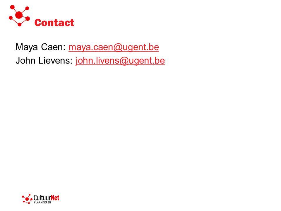 Contact Maya Caen: maya.caen@ugent.be John Lievens: john.livens@ugent.be