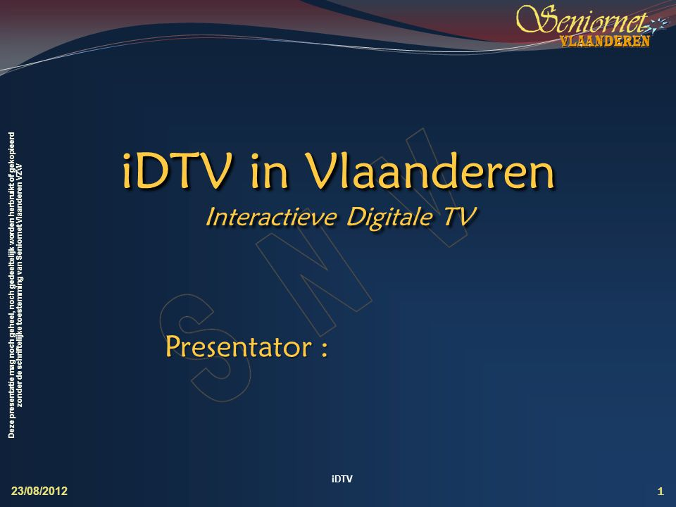 iDTV in Vlaanderen Interactieve Digitale TV