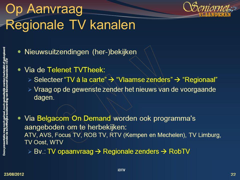 Op Aanvraag Regionale TV kanalen