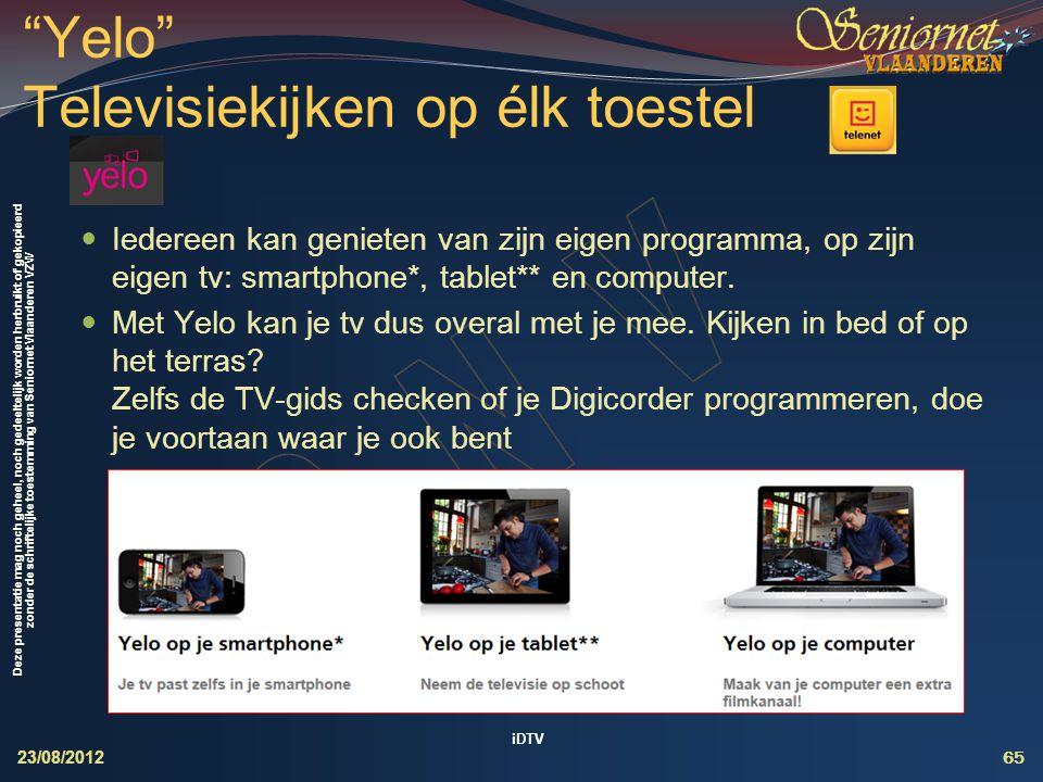 Yelo Televisiekijken op élk toestel