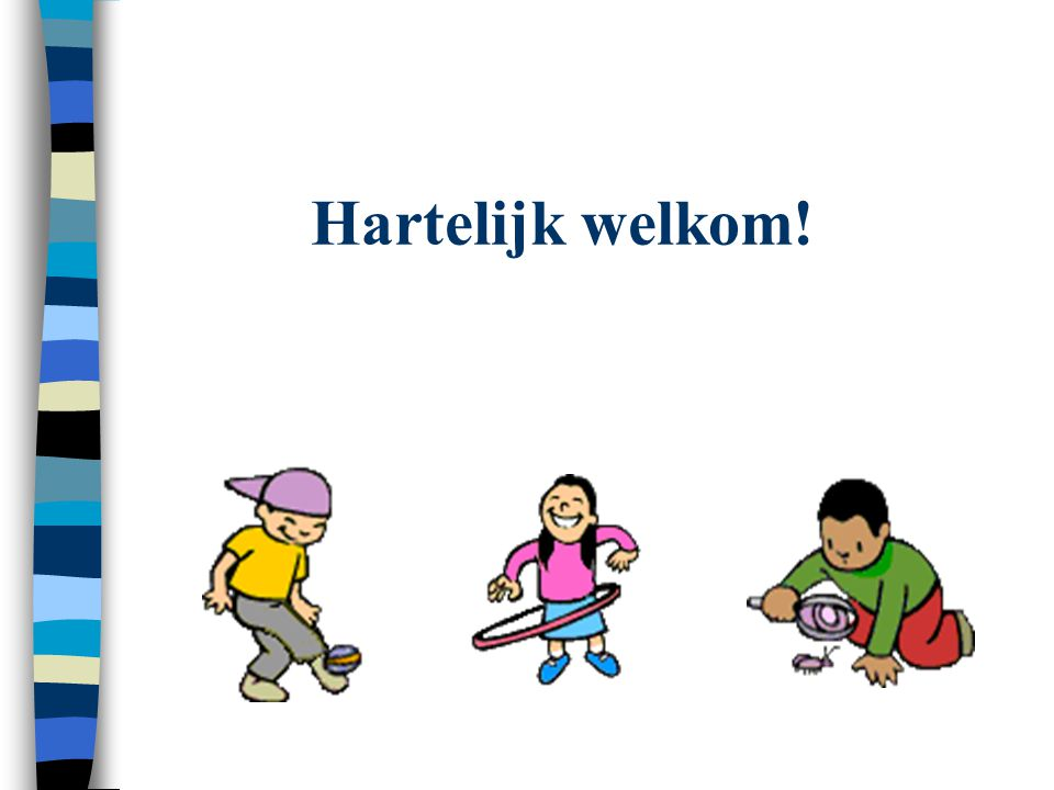 Hartelijk welkom!