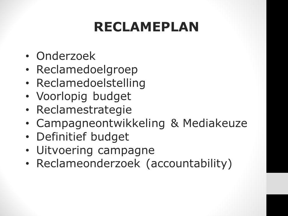 RECLAMEPLAN Onderzoek Reclamedoelgroep Reclamedoelstelling
