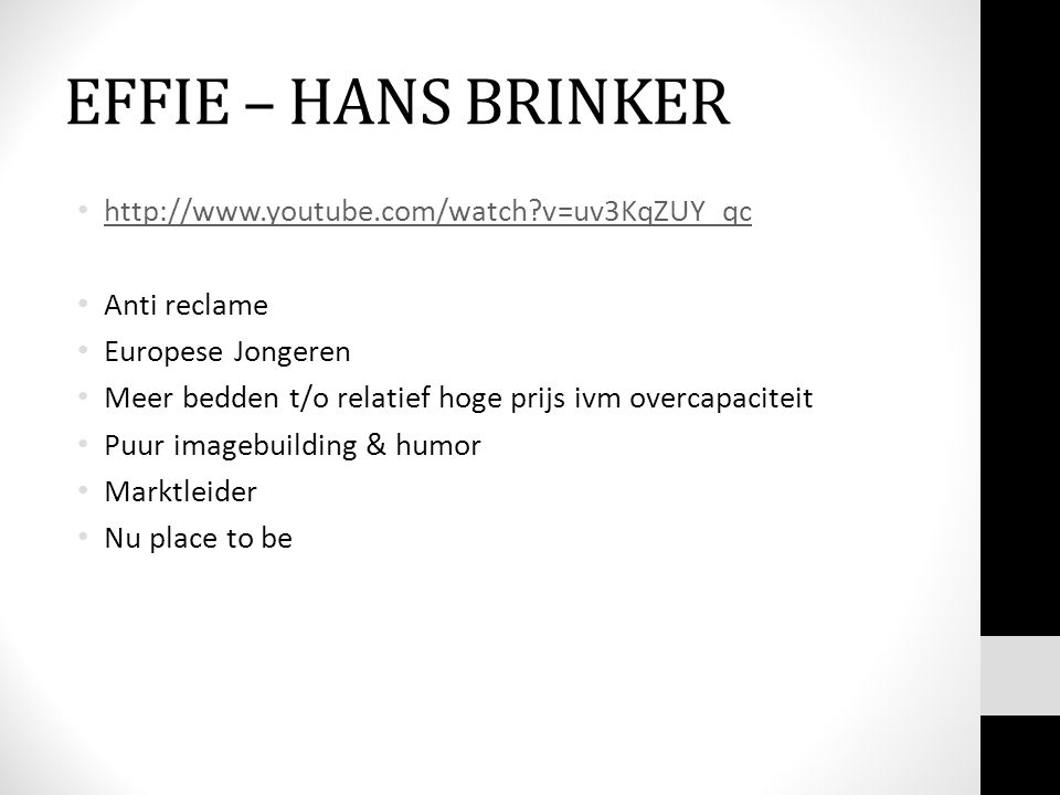 EFFIE – HANS BRINKER http://www.youtube.com/watch v=uv3KqZUY_qc