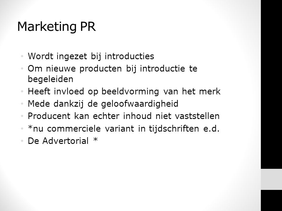 Marketing PR Wordt ingezet bij introducties