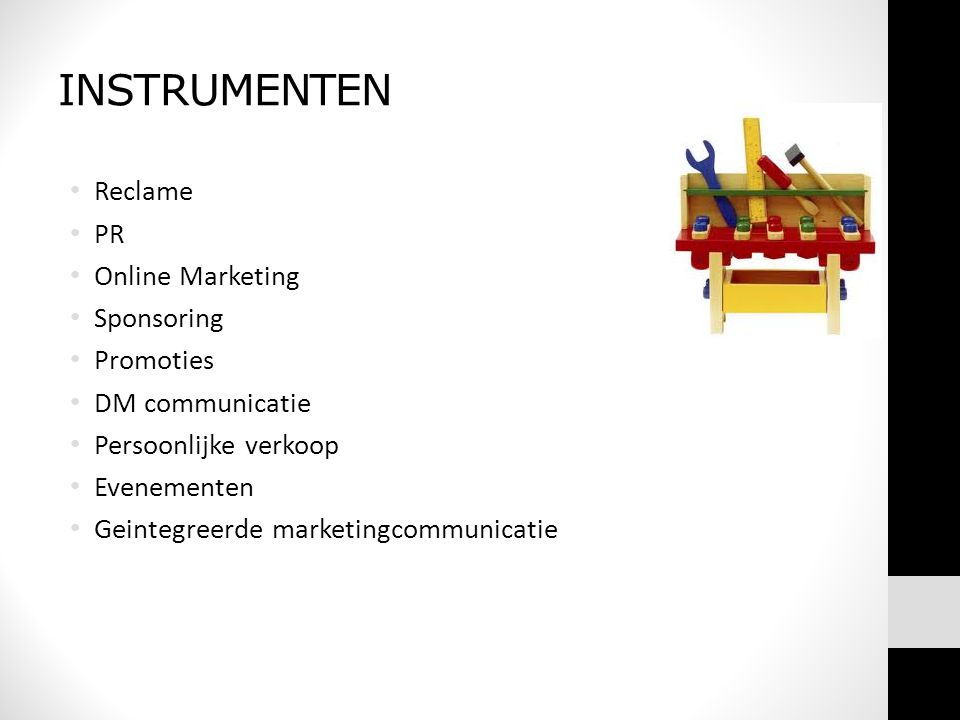 INSTRUMENTEN Reclame PR Online Marketing Sponsoring Promoties