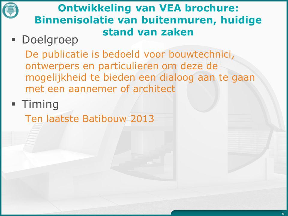 Ontwikkeling van VEA brochure: Binnenisolatie van buitenmuren, huidige stand van zaken