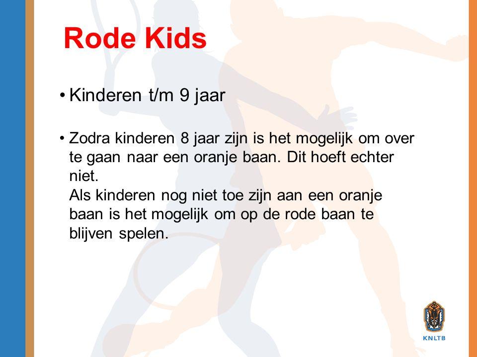 Rode Kids Kinderen t/m 9 jaar