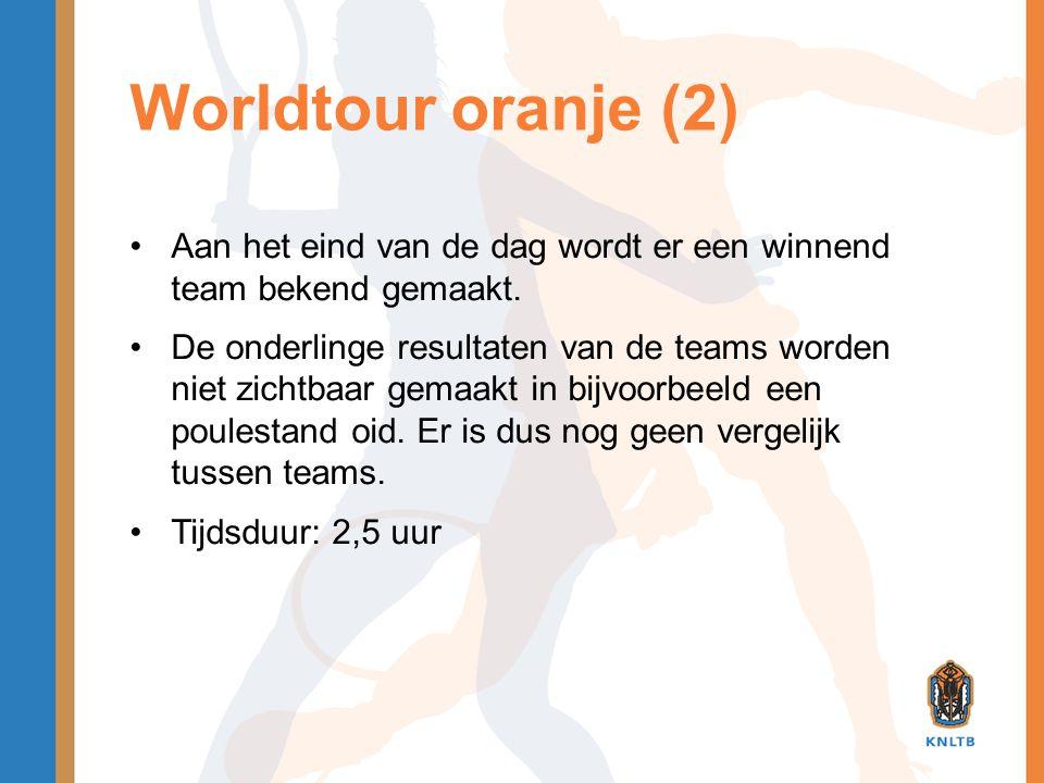Worldtour oranje (2) Aan het eind van de dag wordt er een winnend team bekend gemaakt.