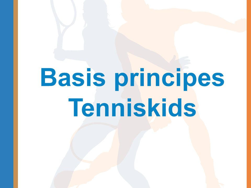Basis principes Tenniskids