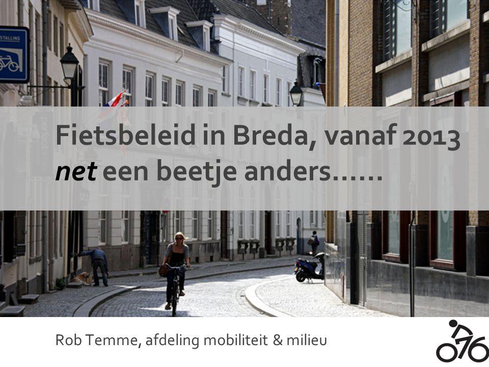 Fietsbeleid in Breda, vanaf 2013 net een beetje anders……