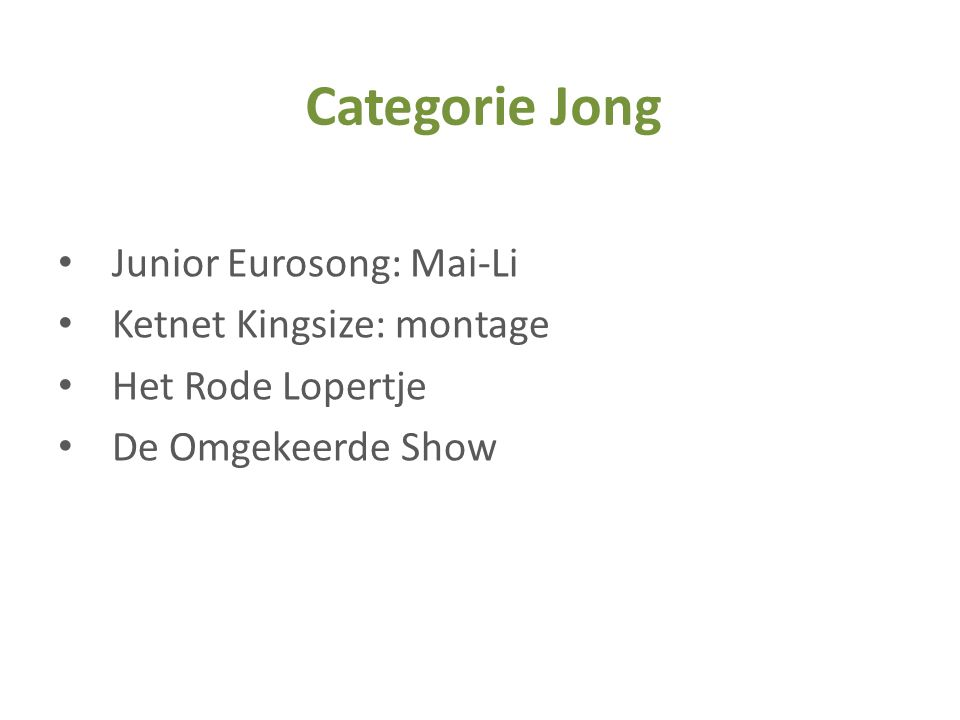 Categorie Jong Junior Eurosong: Mai-Li Ketnet Kingsize: montage
