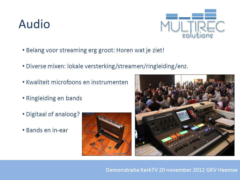 Audio Belang voor streaming erg groot: Horen wat je ziet!