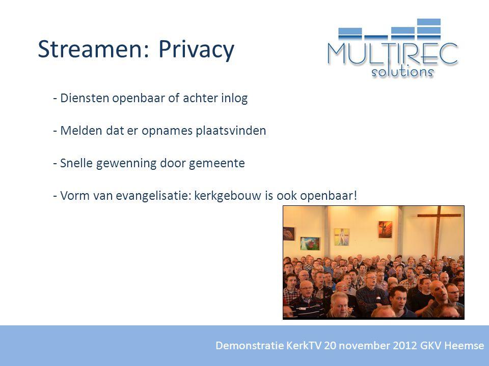 Streamen: Privacy Diensten openbaar of achter inlog
