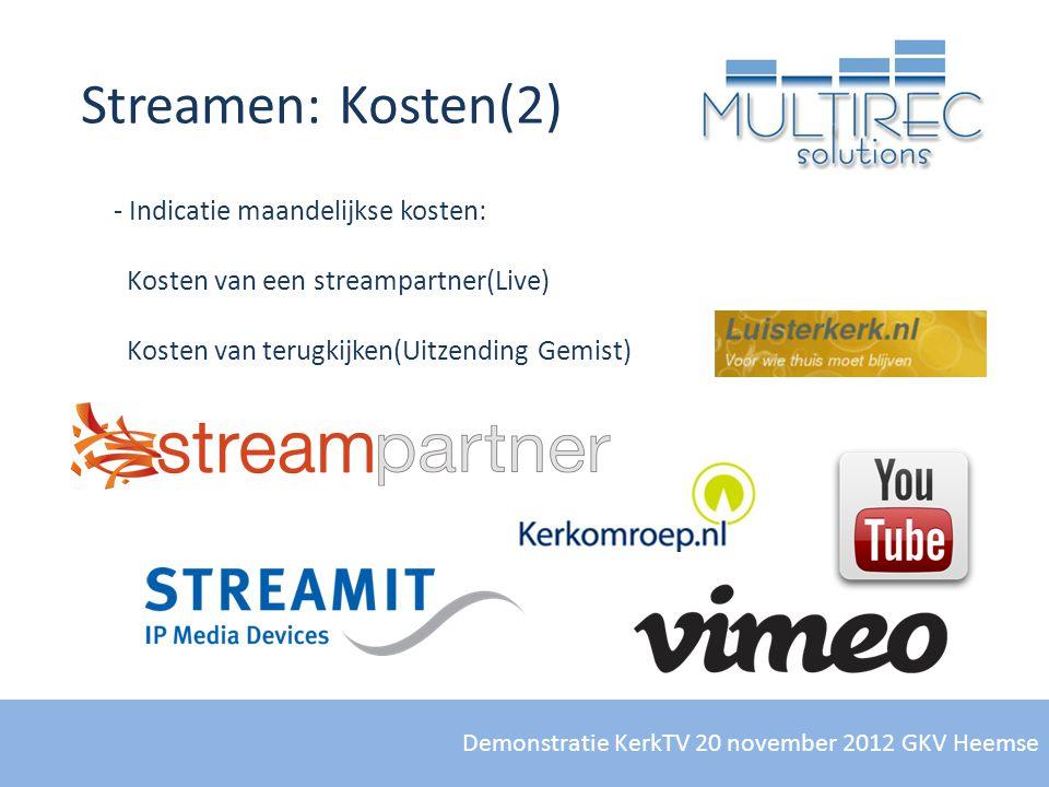 Streamen: Kosten(2) Indicatie maandelijkse kosten: