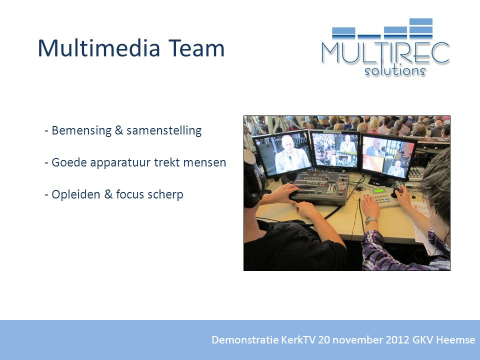 Multimedia Team Bemensing & samenstelling