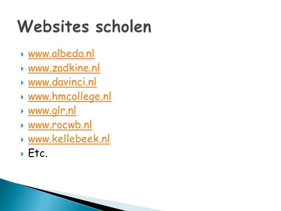 Websites scholen www.albeda.nl www.zadkine.nl www.davinci.nl