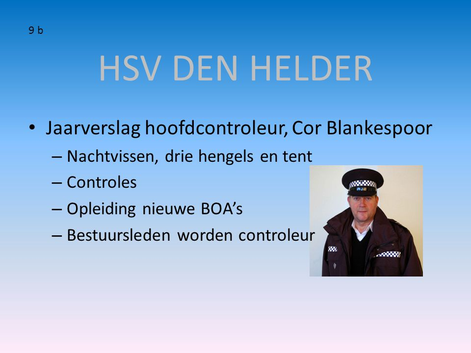 HSV DEN HELDER Jaarverslag hoofdcontroleur, Cor Blankespoor