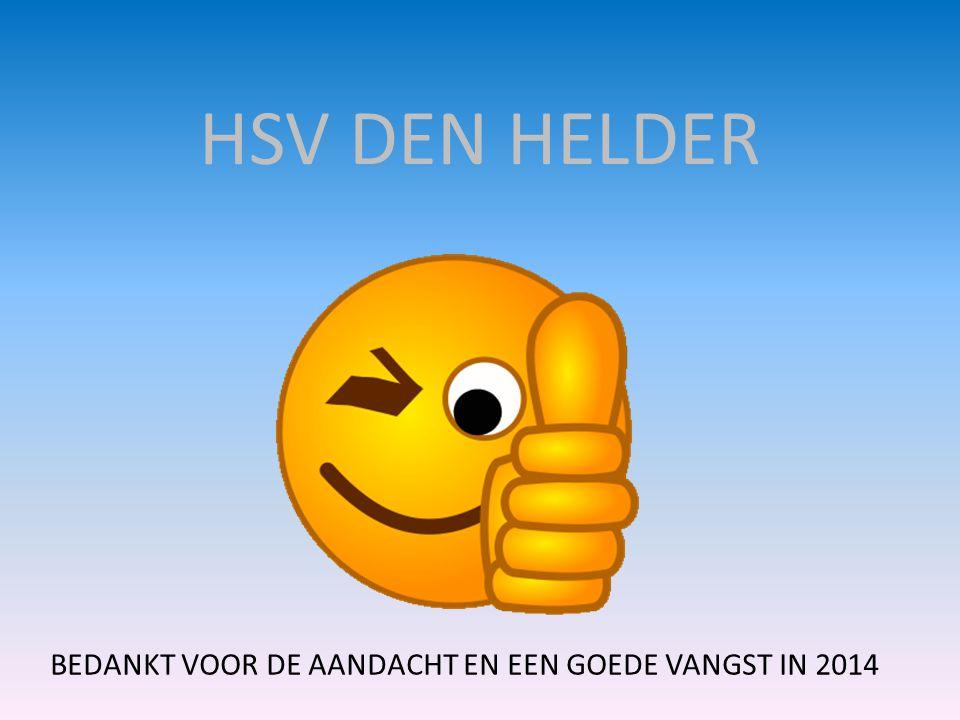 HSV DEN HELDER BEDANKT VOOR DE AANDACHT EN EEN GOEDE VANGST IN 2014