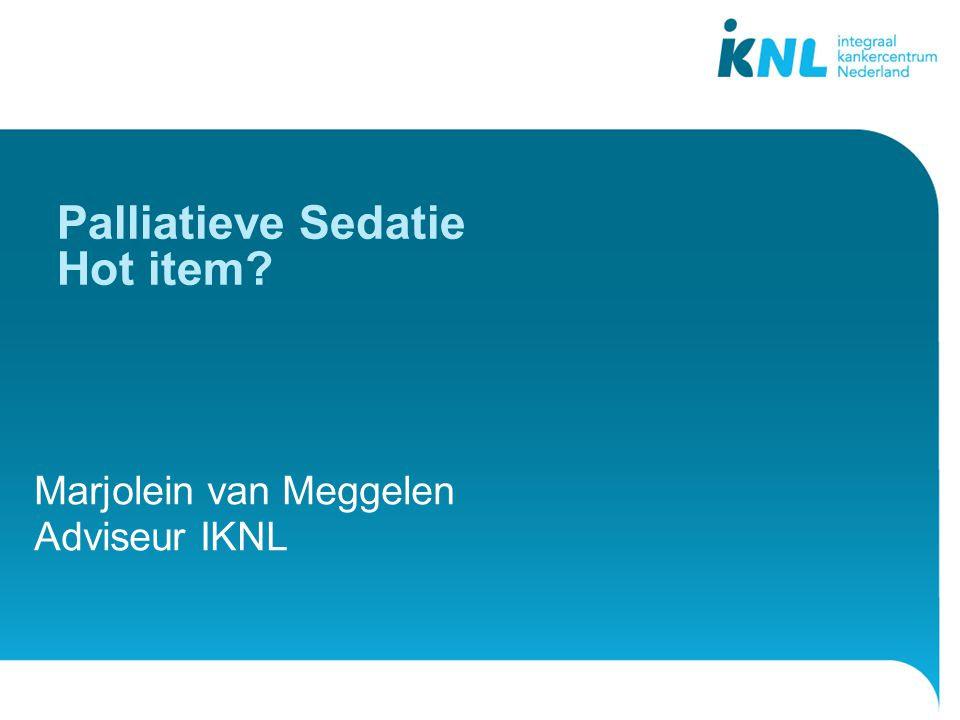 Palliatieve Sedatie Hot item