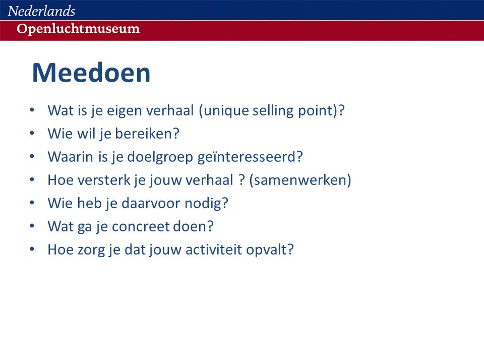 Meedoen Wat is je eigen verhaal (unique selling point)