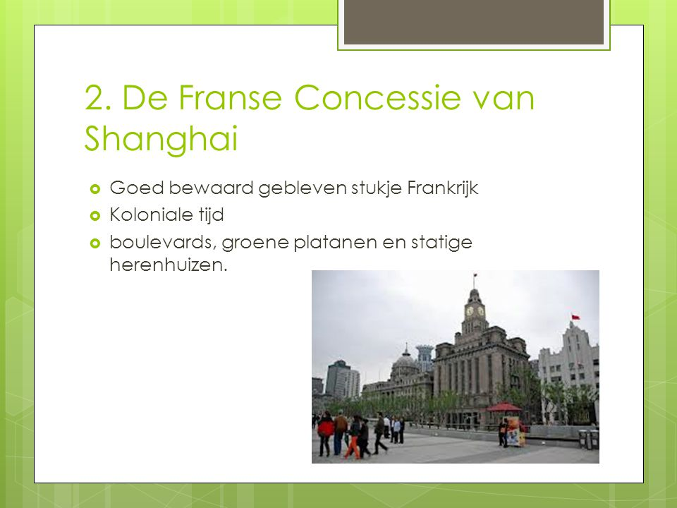 2. De Franse Concessie van Shanghai