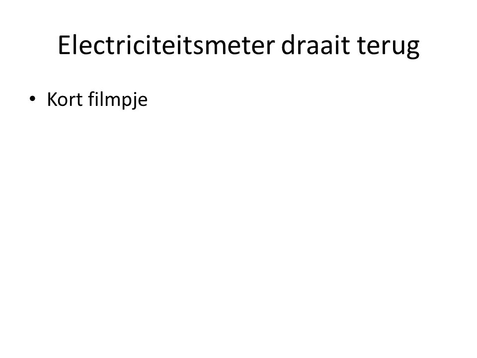 Electriciteitsmeter draait terug