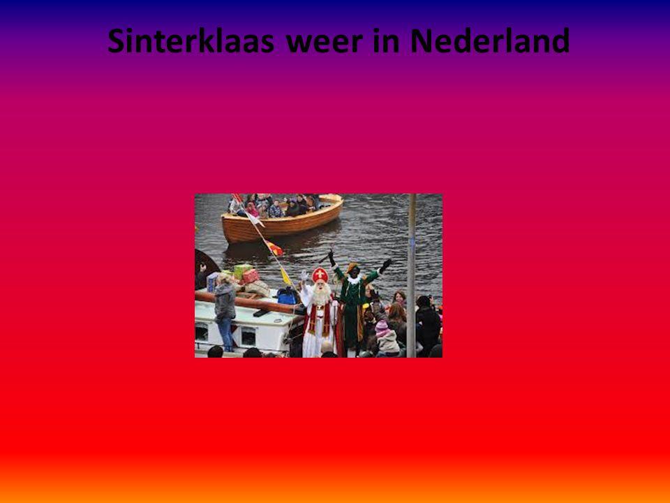 Sinterklaas weer in Nederland