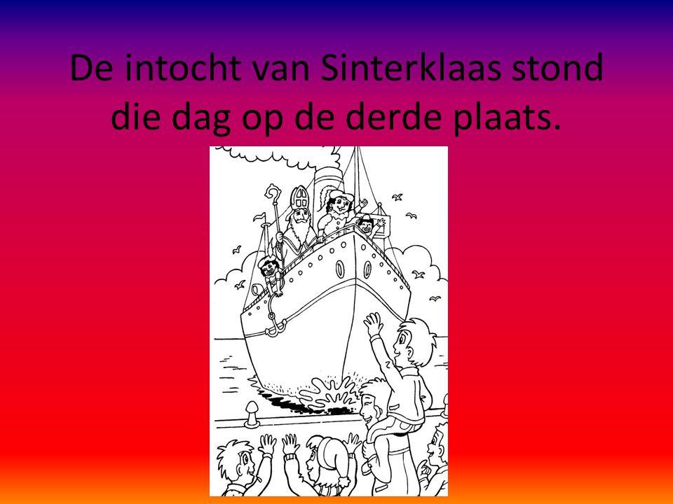 De intocht van Sinterklaas stond die dag op de derde plaats.