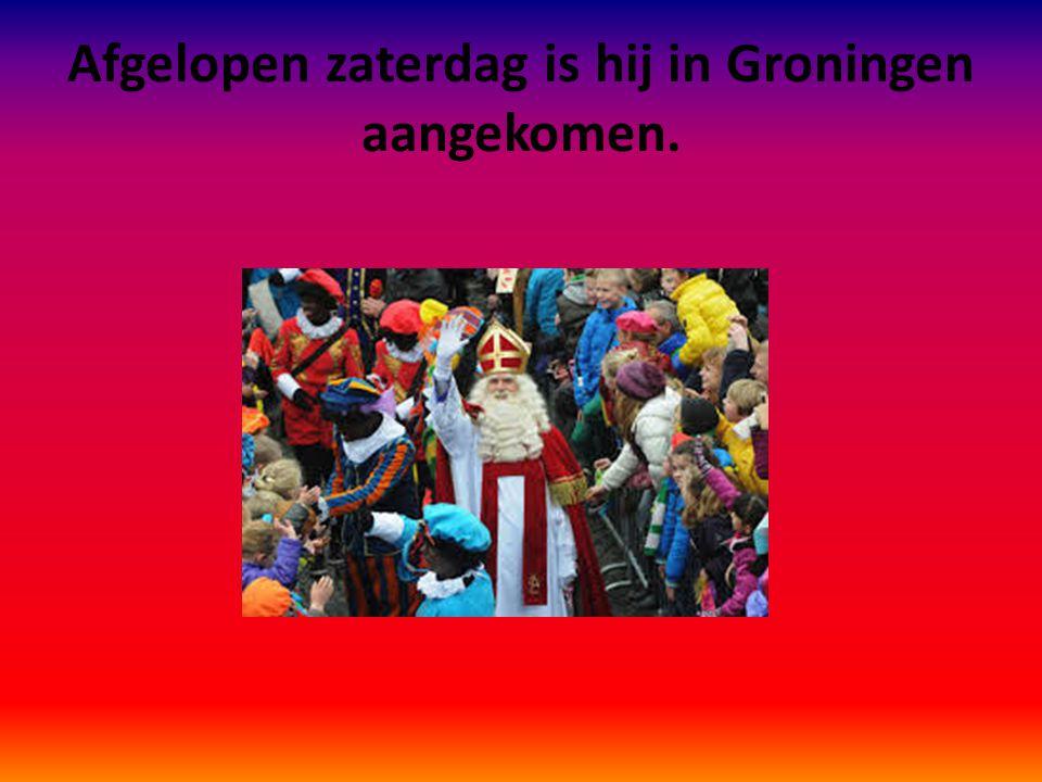 Afgelopen zaterdag is hij in Groningen aangekomen.