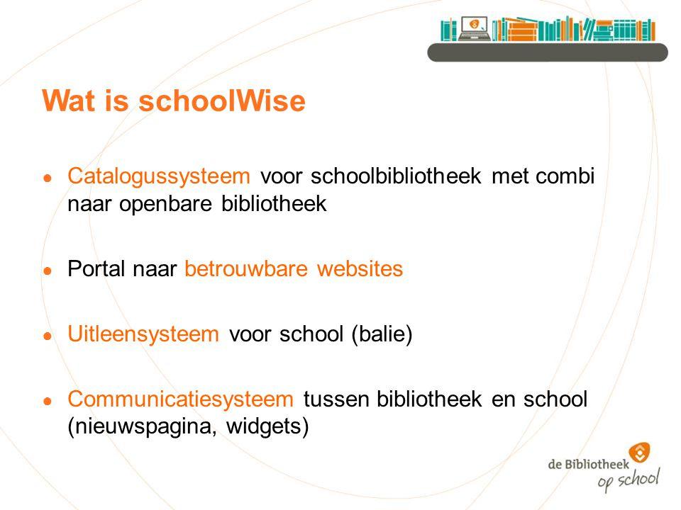 Wat is schoolWise Catalogussysteem voor schoolbibliotheek met combi naar openbare bibliotheek. Portal naar betrouwbare websites.