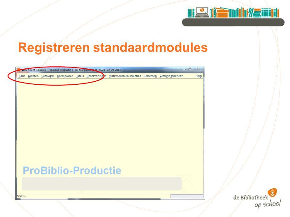 Registreren standaardmodules