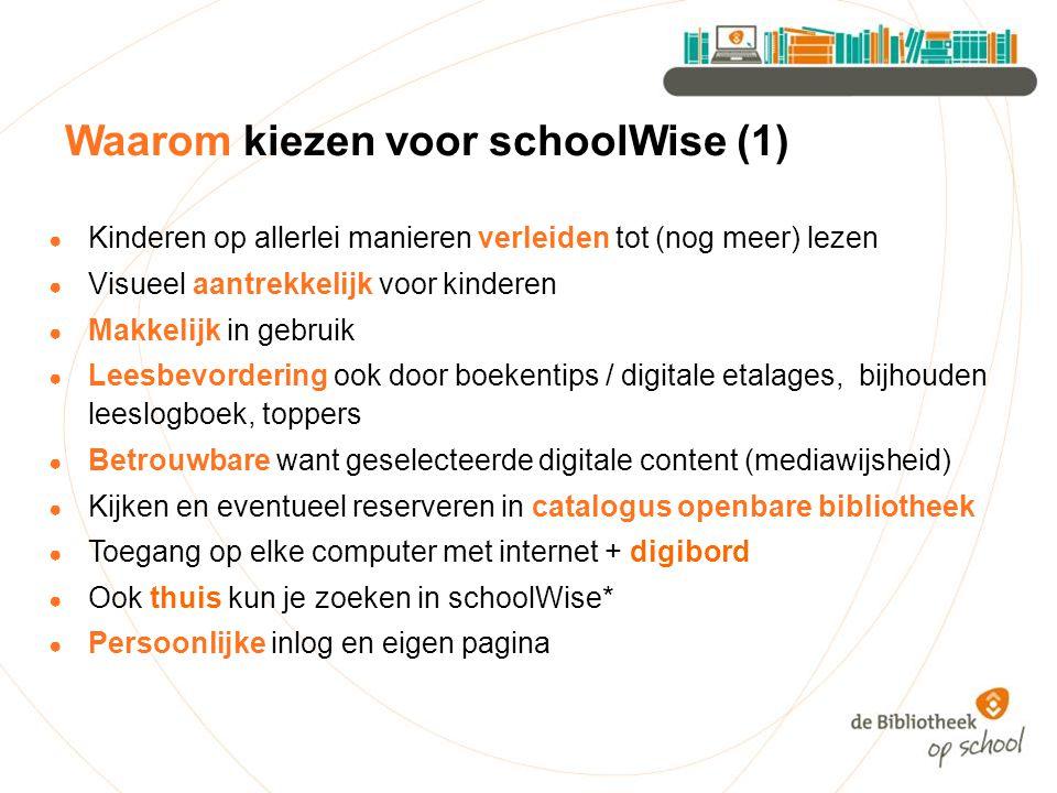 Waarom kiezen voor schoolWise (1)